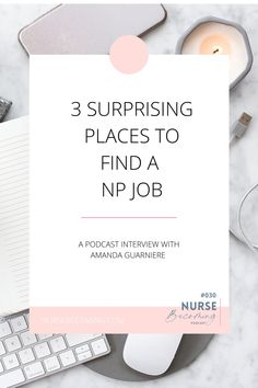 """We've talked before about how a significant number of nursing job vacancies are filled without ever hitting job boards, and in this episode, which I recorded with my fellow NPs (nurse practitioners) in mind, I want to share a few strategies for finding some of those unlisted positions. Here's to hearing those magic words in 2021: """"You're hired!"""" Ati Teas, Teas 6, Becoming A Nurse Practitioner, New Nurse, Career Exploration, Nursing Jobs, Magic Words, Marketing Jobs, Career Advice"""