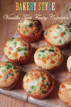 YUMMY TUMMY: Bakery Style Vanilla Tutti Frutti Muffins Recipe