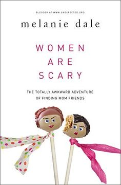 #MTBookClubPick Women are Scary: The Totally Awkward Adventure of Finding Mom Friends by Melanie Dale, http://www.amazon.com/dp/B00L0S6IIO/ref=cm_sw_r_pi_dp_OMG4ub0R3M9QP