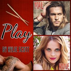 Play by Kylie Scott- 5 Stars *Christy's Casting* Letting Go Book, Kylie Scott, Crazy Eyes, Book Boyfriends, Book Characters, Romance Books, Book Nerd, Diving, I Laughed
