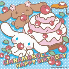 Happy Birthday, Cinnamoroll (03/06) ヾ(@⌒ー⌒@)ノ