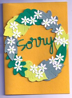 Sorry card - wreath from die cut leafs and petals