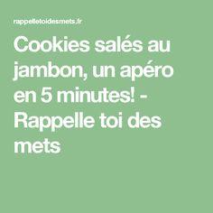 Cookies salés au jambon, un apéro en 5 minutes! - Rappelle toi des mets