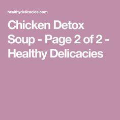 Chicken Detox Soup - Page 2 of 2 - Healthy Delicacies