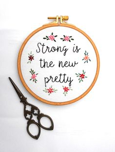 Feminist Embroidery Hoop Art Strong is the New Pretty with
