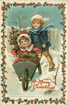 A MERRY CHRISTMAS boy wheels girl carrying holly in wheel-barrow - 1911