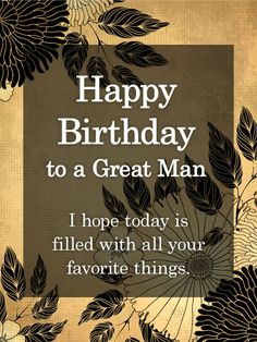 happy birthday for him - happy birthday wishes & happy birthday & happy birthday wishes for a friend & happy birthday funny & happy birthday wishes for him & happy birthday sister & happy birthday for him & happy birthday quotes Birthday Greetings For Men, Happy Birthday Wishes For A Friend, Happy Birthday Best Friend, Birthday Wishes Quotes, Happy Birthday Messages, Happy Birthday Funny, Funny Happy, Cool Happy Birthday Images, Birthday Images For Men