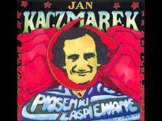 Jan Kaczmarek - Czego sie boisz głupia