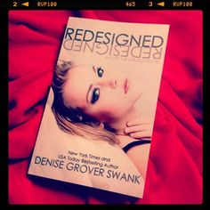 Book Photo (mine): Redesigned by Denise Grover Swank - I loved this book and the author was kind enough to send me a signed book. Signed! ♥