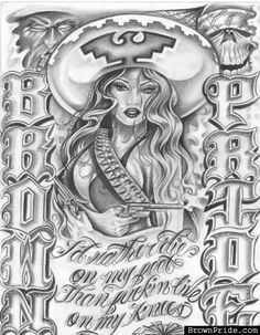 Brown Pride artwork by BIGG SHADOW Chicano Drawings, Chicano Tattoos, Art Drawings, Gangster Drawings, Tattoo Drawings, Aztec Tattoo Designs, Name Tattoo Designs, Chicano Love, Chicano Art