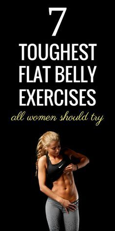 7 toughest core exercises to flatten your belly - fast!