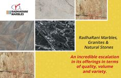 RadhaRani #Marbles, #Granites, #NaturalStones An incredible escalation in its offerings in terms of quality, volume and variety.