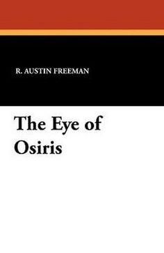 The Eye of Osiris, by R. Austin Freeman (Paperback)