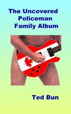 Book 7 of the Rags to Riches series The Uncovered Policeman - Family Album #naturistfiction #naturist #nudist #naturism #nudism