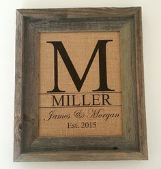 Do you need a rustic print on natural fibers for your wedding, anniversary or birthday? This burlap sign adds personalization to any occasion and can be used in your home for many years after your spe
