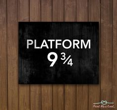"""8 x 10 """"Platform 9 3/4"""" Subway Sign Harry Potter Inspired Typography Art Print // Perfect for Kids Room // Harry Potter Fanatic. $15.00, via Etsy."""