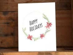 Happy Holidays Poinsettia Wreath Card Blank Inside by kaitcreative, $4.00