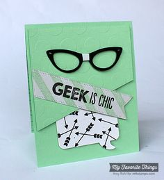 MFT Geek is Chic; Blueprints 18; Geek is Chic Glasses Die-namics; Speech Bubble. -Amy Rohl #mftstamps