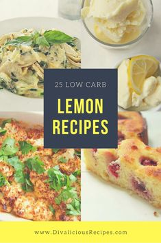 This collection of low carb and gluten free lemon recipes will bring you the taste of Spring during any season.