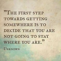 The first step.... #quote