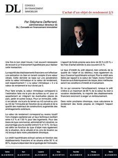 #Conseil #Immobilier #Financement #Investissement : Acheter un objet de rendement 2/3 Dans votre #IMMOmagazine No.29