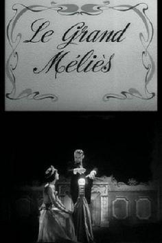 Le grand Méliès (1952)