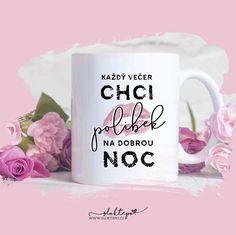Polib mě a uvidíš hvězdy, miluj mě a já ti je přinesu k nohám. 💋❤️☕ #sloktepo #motivacni #hrnek #darek #polibek #kiss #rodina #laska #miluju #citaty #kafe #zivot #stesti #domov #czech #czechgirl #czechboy #prague Mugs, Tableware, Prague, Dinnerware, Tumblers, Tablewares, Mug, Dishes, Place Settings