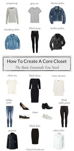 How To Create A Core Closet - If you have these 18 clothes and shoes, you already have several outfits in your wardrobe! Find out why you need a striped top, gray tee, denim jacket, chambray shirt, black jeans, leather jacket, white tee, black dress, ivory sweater, indigo jeans, ankle pants, peacoat, white shirt and black skirt in your closet for an outfit idea. Shoes like black heels, sneakers, ankle boots and loafers are added too.