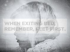 01.14.11  When exiting bed, remember, feet first.  Writer: Mike Derus  Designer: Dan Swenson
