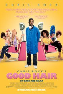 Chris Rock's Good Hair. Fantastic documentary about African American hair.