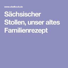 Sächsischer Stollen, unser altes Familienrezept