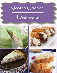 Italian Desserts that use ricotta cheese.