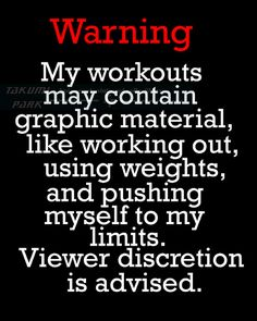 """This fitness quote print is called """"Warning my workouts may include graphic material, like working out, using weights and pushing myself to my limits. Viewer discretion is advised """". Workout quote art print by Takumi Park. $12.88 and up."""