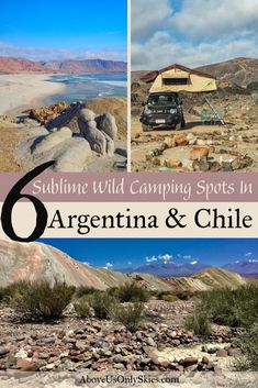 Road trips and wild camping in Argentina and Chile go together like hand and glove. Here are six of the best spots we found to overnight in our camper van Camping Spots, Camping Glamping, Wild Camp, Dry River, Light Pollution, Argentina Travel, South America Travel, Stargazing, Road Trips