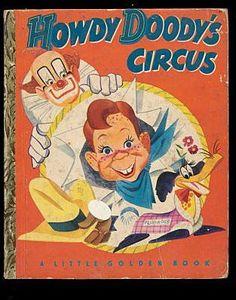 Howdy Doody's Circus 1st Edition Little Golden Book from mooncatantiques on Ruby Lane
