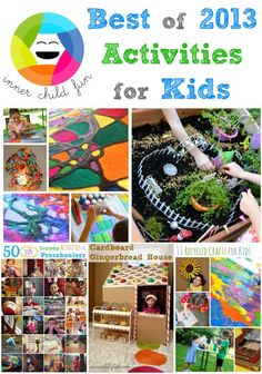 Best of 2013 -- Crafts and Activities for Kids - http://innerchildfun.com/2014/01/best-crafts-activities-2013.html #kids