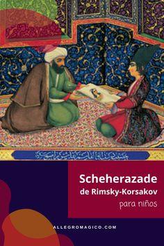 """En este episodio vamos a escuchar la obra llamada """"Scheherazade"""" del compositor ruso Nikolai Rimsky-Korsakov, inspirada en la historia de """"Las Mil y una Noches.""""Esta obra se interpreta frecuentemente alrededor del mundo y aquí se la presentamos a niños y grandes para que la comprendan mejor. World, Music Activities, New Wife, Smurfs, Orchestra"""