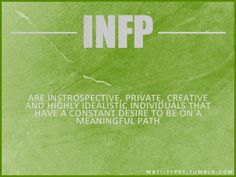 INFP ~ Introspective, private, creative, highly-idealistic individuals who have a constant desire to be on a meaningful path. Myers Briggs Personality Types, Mbti Personality, Personality Psychology, Personality Profile, Psychology Puns, Infj Type, Infj Infp, It Goes On, Inspiration