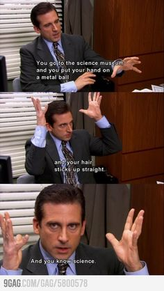 Scott on Science Michael Scott and I have similar Science education training.Michael Scott and I have similar Science education training. Funny Meme Pictures, Funny Memes, Hilarious, Funny Quotes, It's Funny, Funniest Memes, Memes Humor, Dundee, Movies