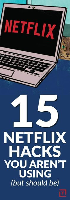 Amazing Long List of Hacks for Netflix and other TV hacks ,- gives full instructions for each!!