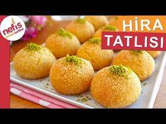 Hira Tatlısı Tarifi (Şerbeti kaynatmadan yapılan videolu tarif) – Nefis Yemek Tarifleri