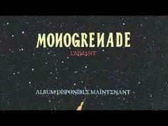 Monogrenade - L'aimant (audio) - YouTube