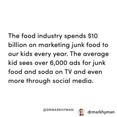 Something to think about this #halloween... to @drmarkhyman for this post!! And minorities and African American kids are targeted more aggressively. These companies are junk food pushers. 40% of kids are overweight. We now see 3-year-olds with type 2 diabeteswhich we used to call adult-onset diabetes. We are told that kids behavior problems result from bad parenting. But if our children go to school with a breakfast of Coke or colored sugar water and Doritos or Flaming Hot chips how can we… Mark Hyman, Colored Sugar, Kids Behavior, Food Industry, Stress Management, Junk Food, Bad Parenting, African, Social Media