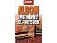I miei martedì col professore (Mitch Albom) #Ciao