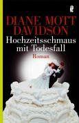 Diane Mott Davidson - Hochzeitsschmaus mit Todesfall - Krimis/Thriller - BuecherTreff.de 4.Fall