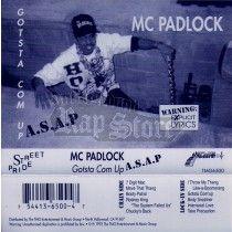 MC Padlock - Gotsta Com Up A.S.A.P.