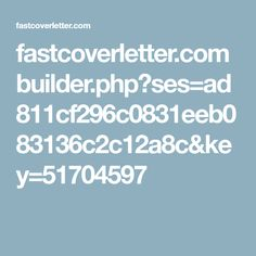 Fastcoverletter Builderphpsesad811cf296c0831eeb083136c2c12a8campkey51704597 Cover Letter