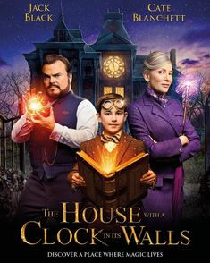 New Poster for Eli Roth's Comedy-Mystery 'The House with a Clock in Its Walls' - Starring Jack Black Cate Blanchett Kyle MacLachlan and Owen Vaccaro New Movies 2018, Hd Movies, Movies To Watch, Movies Online, Movies And Tv Shows, Streaming Movies, Tv Watch, Jack Black, Coco Film