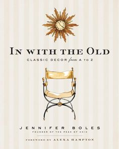 In with the Old, by Jennifer Bowles, founder of The Peak of Chic