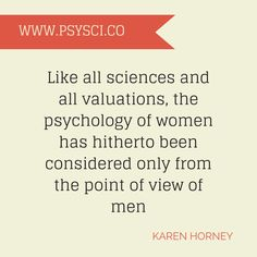 Karen Horney (Psychoanalyst) on the psychology of women